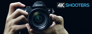 4K Shooters New FB A7s Campaign