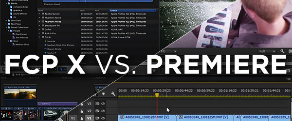 FCP X vs. Premiere PRO - Which Platfrom is Better at