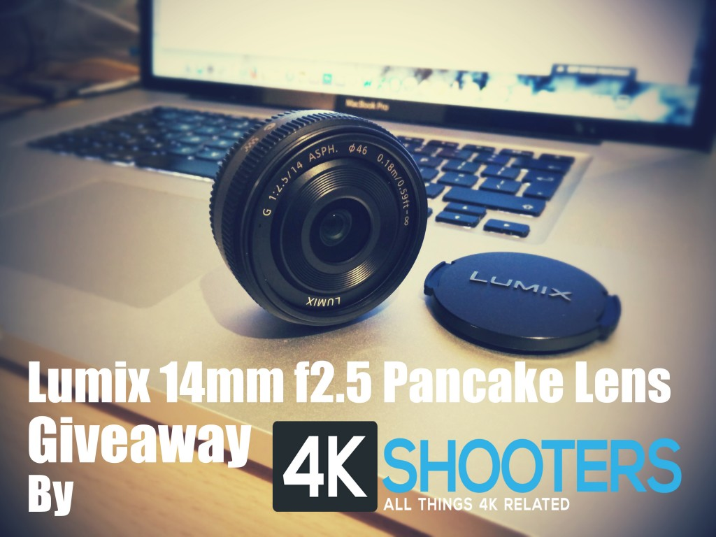 4K Shooters 14mm Pancake Giveaway 1