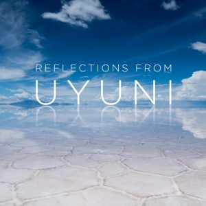 Reflections from Uyuni_Cover