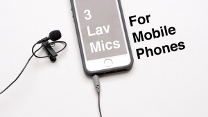 Three_Lav_Mics_For_Your_Smartphone