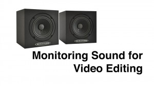 Monitoring_Sound_For_Video_Editing