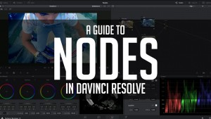 The_Ultimate_Guide_To_Nodes_In_Resolve_12