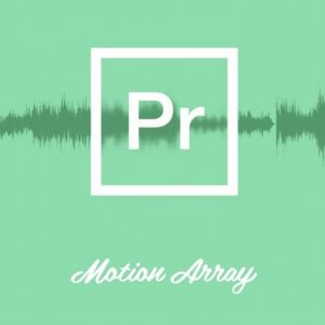 Motion Array Audio Editing Premiere Pro