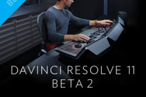Davinci Resolve 11 Beta 2 Is Now Available For Download