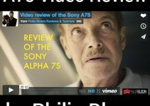 Sony A7s Extended Video Review by Philip Bloom