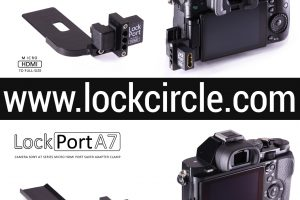 Protect Your Sony A7s or GH4 HDMI Ports With LockPort