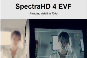 SpectraHD 4 – an Inexpensive 720p EVF and Monitor All-In-One