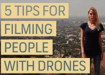 How to Improve Your Workflow While Filming People With a Drone