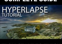 Here's How to Shoot Amazing Hyperlapse Videos from Start to Finish