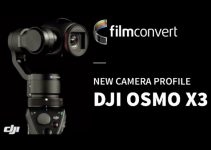 A FilmConvert Profile for the DJI Osmo X3 and Phantom 4 Is Now Available