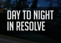 Use This Advanced Creative Technique to Convert Day to Night Footage in Resolve 12.5