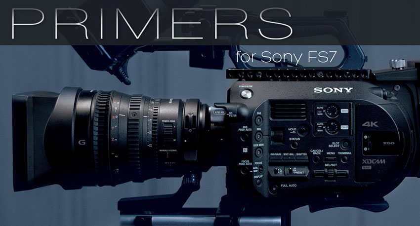 Primers 3D LUT Pack for Sony FS7, FS7 Mark II, and FS5