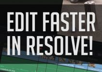 Tips and Tricks on How to Edit Faster in DaVinci Resolve 14