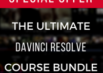 Save More Than 85% on the Ultimate DaVinci Resolve Online Training Bundle Now! (Limited-Time Offer)