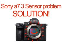 Potential Sony A7 III Sensor Issue to Be Aware Of and How to Fix It