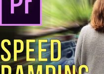 How to Use Speed Ramping to Create Flow in Premiere Pro CC
