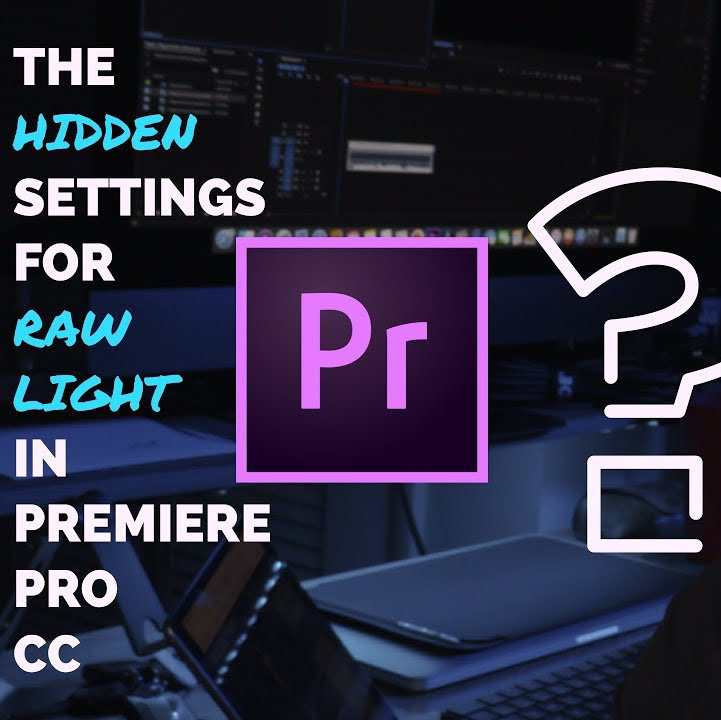 The Hidden Settings for Canon C200 Raw Light in Premiere Pro