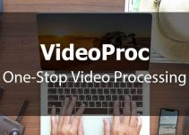 VideoProc: Reveals the Easiest Tricks to Transcode and Edit 4K Videos Faster