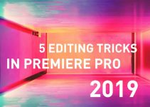 Five Stunning New Premiere Pro CC 2019 Features Worth Knowing