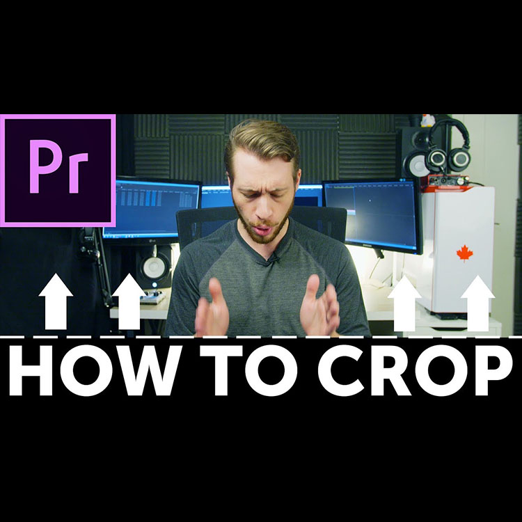 Three Creative Ways to Use the Crop Tool in Premiere Pro CC
