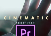 Get This Free Cinematic Preset Pack for Premiere Pro CC 2018 + 4K Crop Bars