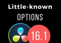 12 Less Known Features of Resolve 16