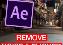 Advanced Noise and Flicker Removal in After Effects