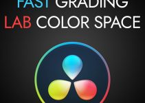 How to Color Grade Using LAB Color Space in Resolve 16