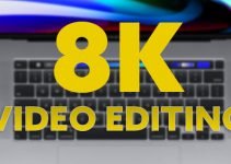 2020 16″ MacBook Pro for 8K Video Editing!