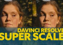 How To Super Scale Your HD Videos to 4K (and Above) in DaVinci Resolve