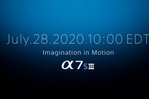 Sony A7S III Official Release Date is Set for July 28th