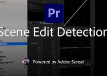 Premiere Pro's Scene Edit Detection is Now Out of Beta + New Adobe CC Updates