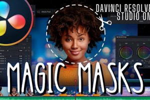 Closer Look at the Magic Mask in Resolve 17