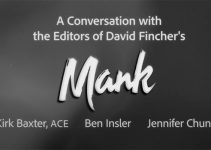 Editor Kirk Baxter (ACE) Discusses Editing of the Oscar-Nominated MANK