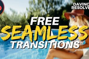 Free Seamless Transitions Pack for Resolve 17