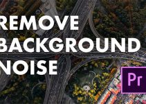 How to Remove Background Noise in Premiere Pro CC