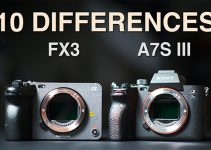 Sony FX3 vs a7S III – 10 Differences to Consider