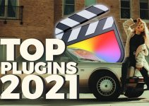 Five Must-Have Plugins for FCP X in 2021