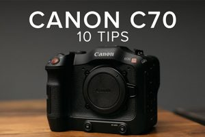 10 Must-Know Tips & Tricks for the Canon C70