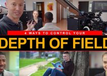 How to Effectively Control Depth of Field