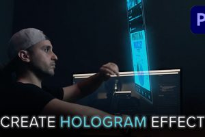 How to Easily Create a Hologram Effect in Premiere Pro CC