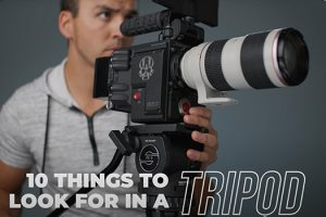 10 Things to Know When Choosing a Video Tripod