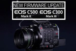 Canon EOS C500 Mark II and C300 Mark III Get New Anamorphic Modes and More