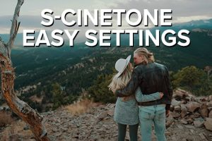 How to Easily Film in Sony's S-Cinetone Profile