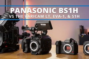 How Does the Panasonic BS1H Stack Up Against the VariCam LT, S1H, and EVA1?